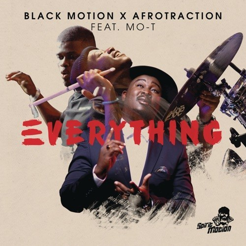 Black Motion Ft. Mo-T - Everything Mp3 Audio Download