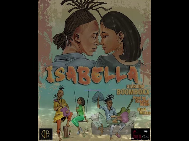 BoomBoxx - Isabella (Audio + Video) Mp3 Mp4 Download