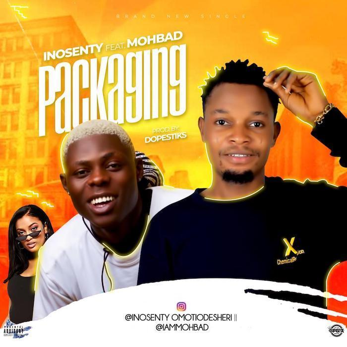 Inosenty Ft. Mohbad - Packaging Mp3 Audio Download