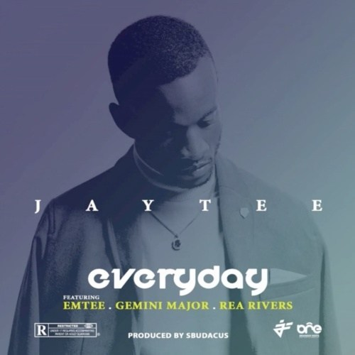 JayTee Ft. Emtee, Gemini Major & Rea Rivers - Everyday Mp3 Audio Download