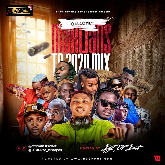 DJ OP Dot - Welcome Marlians To 2020 Mix (Mixtape) Mp3 Audio Download