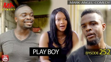 VIDEO: Mark Angel Comedy - Play Boy (Episode 252) Mp4 Download