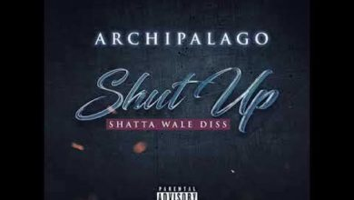 Archipalago - Shut Up (Shatta Wale Diss) Mp3 Audio Download