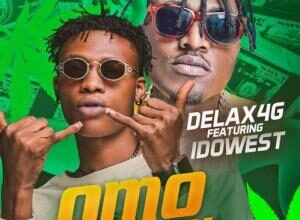 Delax4g Ft. Idowest - Omo Mummy Mp3 Audio Download