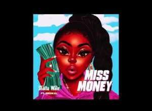 Shatta Wale - Miss Money Ft. Medikal Mp3 Audio Download