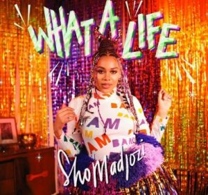 Sho Madjozi - What A Life (EP)
